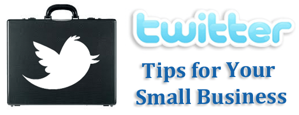 15 Awesome Small Business Twitter Tips