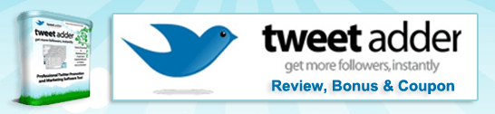 Tweet Adder Review, Bonus & Coupon