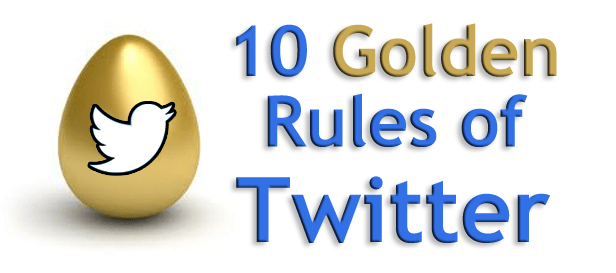 10-golden-rules-of-twitter-new