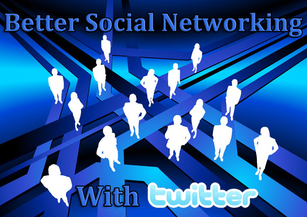 15 tips for better social networking with twitter