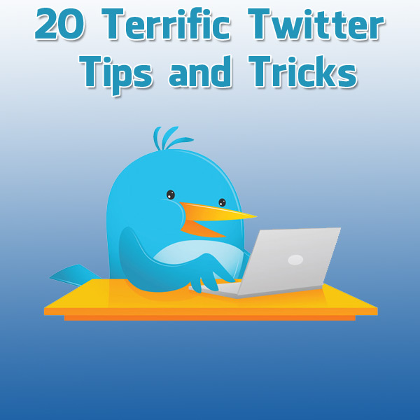 terrific-twitter-tips-and-tricks